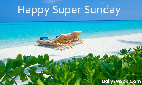 happy sunday holiday Super Sunday Wishes Card, Greetings for Your Friends